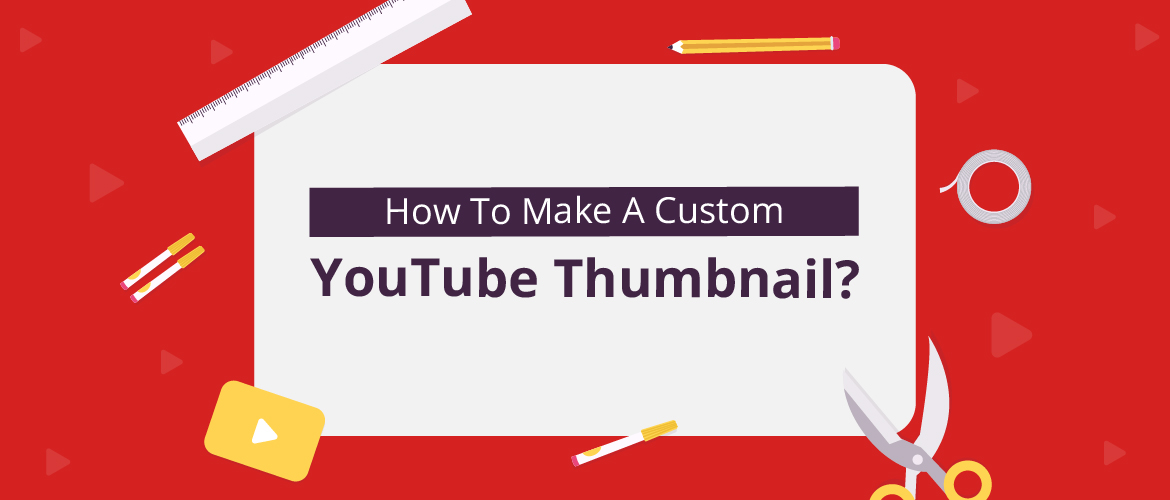 Make and Develop Stunning Thumbnails